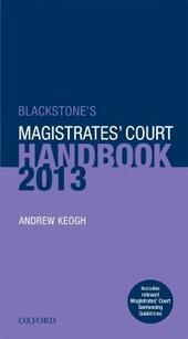 Blackstone's Magistrates'Court Handbook 2013