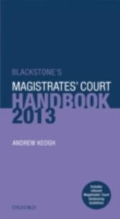 Blackstone's Magistrates'Court Handbook 2013