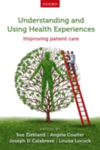 Ebook in inglese Understanding and Using Health Experiences: Improving patient care -, -