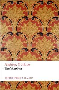 Foto Cover di Warden: The Chronicles of Barsetshire, Ebook inglese di Anthony Trollope, edito da OUP Oxford
