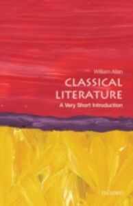 Ebook in inglese Classical Literature: A Very Short Introduction Allan, William