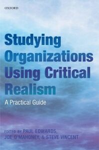 Ebook in inglese Studying Organizations Using Critical Realism: A Practical Guide