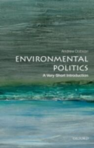 Ebook in inglese Environmental Politics: A Very Short Introduction Dobson, Andrew