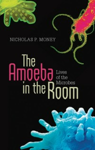 Ebook in inglese Amoeba in the Room: Lives of the Microbes Money, Nicholas P.