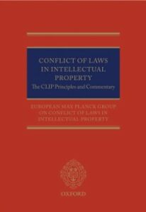 Ebook in inglese Conflict of Laws in Intellectual Property: The CLIP Principles and Commentary N.N, European Max Planck Group on Conflict of Laws in Intellectual Property