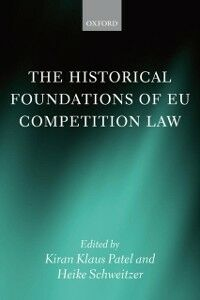 Ebook in inglese Historical Foundations of EU Competition Law -, -