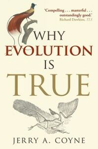 Ebook in inglese Why Evolution is True Coyne, Jerry A.
