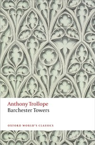 Ebook in inglese Barchester Towers: The Chronicles of Barsetshire Trollope, Anthony