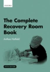 Complete Recovery Room Book