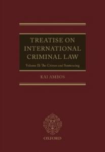 Ebook in inglese Treatise on International Criminal Law: Volume II: The Crimes and Sentencing Ambos, Kai
