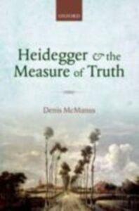 Ebook in inglese Heidegger and the Measure of Truth McManus, Denis