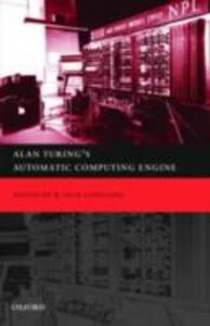 Ebook in inglese Alan Turing's Electronic Brain: The Struggle to Build the ACE, the World's Fastest Computer others