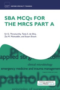 Ebook in inglese SBA MCQs for the MRCS Part A De Silva, Tania Samantha , Moinuddin, Zia , Thrumurthy, Sri G.