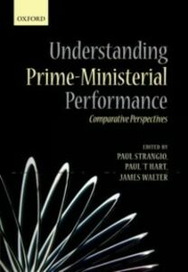 Ebook in inglese Understanding Prime-Ministerial Performance: Comparative Perspectives -, -
