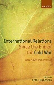 Ebook in inglese International Relations Since the End of the Cold War: New and Old Dimensions