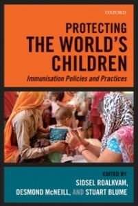 Ebook in inglese Protecting the World's Children: Immunisation policies and Practices -, -