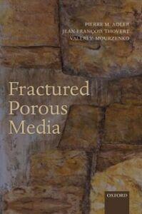 Foto Cover di Fractured Porous Media, Ebook inglese di AA.VV edito da OUP Oxford