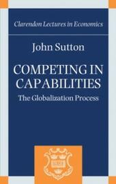 Competing in Capabilities: The Globalization Process