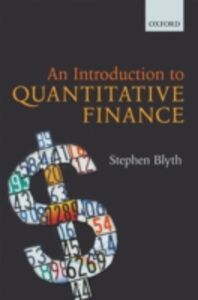 Foto Cover di Introduction to Quantitative Finance, Ebook inglese di Stephen Blyth, edito da OUP Oxford