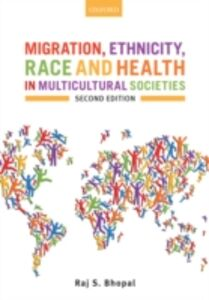 Ebook in inglese Migration, Ethnicity, Race, and Health in Multicultural Societies Bhopal, Raj S.