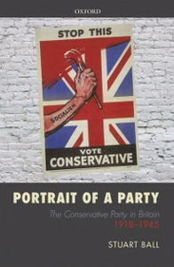 Ebook in inglese Portrait of a Party: The Conservative Party in Britain 1918-1945 Ball, Stuart