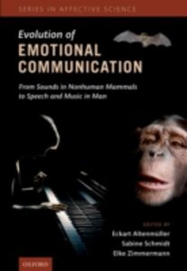 Ebook in inglese Evolution of Emotional Communication: From Sounds in Nonhuman Mammals to Speech and Music in Man -, -
