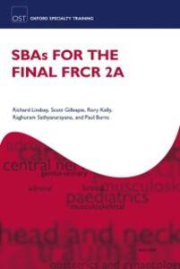Foto Cover di SBAs for the Final FRCR 2A, Ebook inglese di AA.VV edito da OUP Oxford