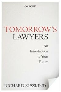 Ebook in inglese Tomorrow's Lawyers: An Introduction to Your Future Susskind, Richard
