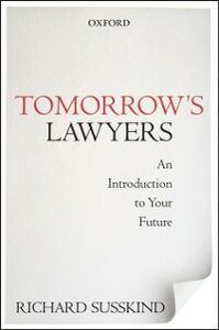 Foto Cover di Tomorrow's Lawyers: An Introduction to Your Future, Ebook inglese di Richard Susskind, edito da OUP Oxford
