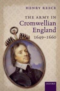 Ebook in inglese Army in Cromwellian England, 1649-1660 Reece, Henry