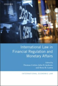 Ebook in inglese International Law in Financial Regulation and Monetary Affairs -, -