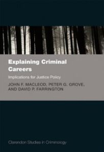 Foto Cover di Explaining Criminal Careers: Implications for Justice Policy, Ebook inglese di AA.VV edito da OUP Oxford
