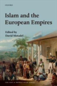 Foto Cover di Islam and the European Empires, Ebook inglese di  edito da OUP Oxford