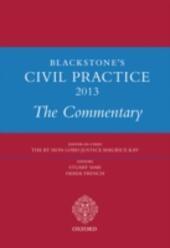 Blackstone's Civil Practice 2013:The Commentary