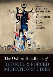 Oxford Handbook of Refugee and Forced Migration Studies