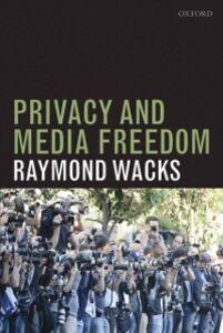Foto Cover di Privacy and Media Freedom, Ebook inglese di Raymond Wacks, edito da OUP Oxford