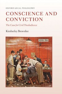 Ebook in inglese Conscience and Conviction: The Case for Civil Disobedience Brownlee, Kimberley