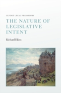 Ebook in inglese Nature of Legislative Intent Ekins, Richard
