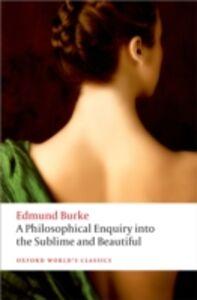 Foto Cover di Philosophical Enquiry into the Origin of our Ideas of the Sublime and the Beautiful, Ebook inglese di Edmund Burke, edito da OUP Oxford