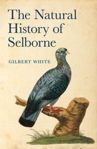 Foto Cover di Natural History of Selborne, Ebook inglese di Gilbert White, edito da OUP Oxford