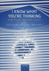 Ebook in inglese I Know What You're Thinking: Brain imaging and mental privacy -, -