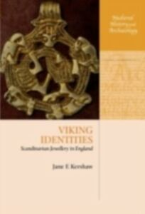 Foto Cover di Viking Identities: Scandinavian Jewellery in England, Ebook inglese di Jane F. Kershaw, edito da OUP Oxford