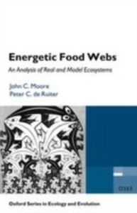 Ebook in inglese Energetic Food Webs: An analysis of real and model ecosystems de Ruiter, Peter C. , Moore, John C.