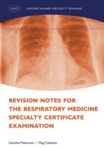Ebook in inglese Revision Notes for the Respiratory Medicine Specialty Certificate Examination Coleman, Meg , Patterson, Caroline