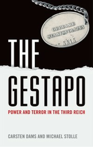 Ebook in inglese Gestapo: Power and Terror in the Third Reich Dams, Carsten , Stolle, Michael