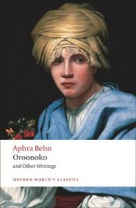 Foto Cover di Oroonoko and Other Writings, Ebook inglese di Aphra Behn, edito da OUP Oxford