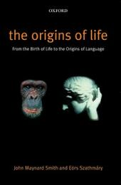 Origins of Life: From the Birth of Life to the Origin of Language