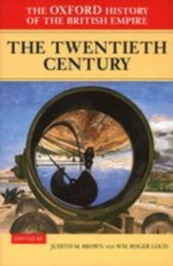Ebook in inglese Oxford History of the British Empire: Volume IV: The Twentieth Century -, -