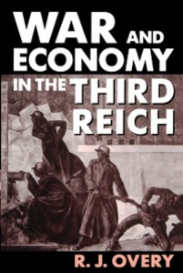 Ebook in inglese War and Economy in the Third Reich Overy, R. J.
