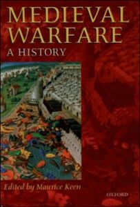 Ebook in inglese Medieval Warfare: A History -, -